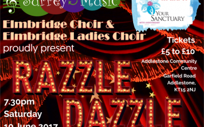 Razzle Dazzle – Concert In Addlestone By Elmbridge Choirs In Aid Of YourSanctuary Charity