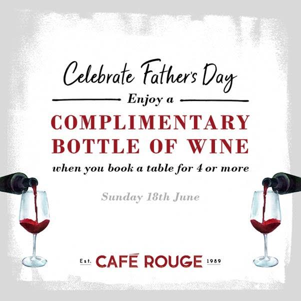 Fathers Day Offer At Cafe Rouge Weybridge Surrey Also Applies To