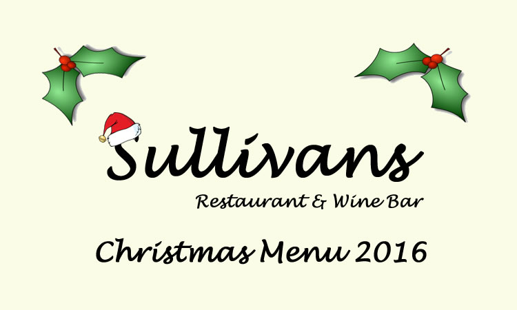 Christmas Menu for Sullivans Restaurant & Wine Bar Weybridge