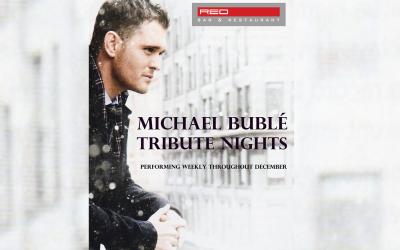 Michael Buble Tribute Nights in December at Red Bar & Restaurant Weybridge Surrey