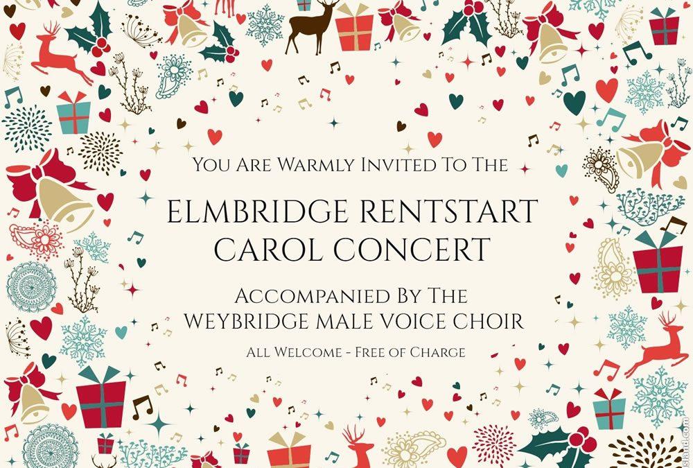 Elmbridge Rentstart Carol Concert – All Welcome – Accompanied By Weybridge Male Voice Choir