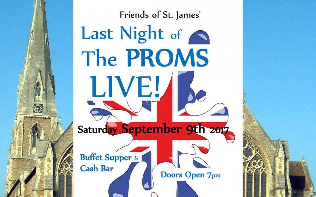 Last Night Of The Proms Live! – Fundraising Event Supporting St James' Weybridge Church Building