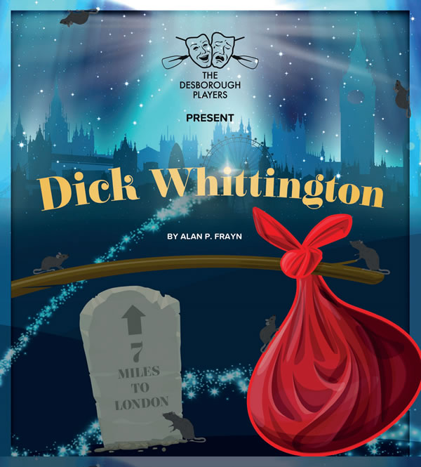 Desborough Players - Dick Whittington Pantomime at Cecil Hepworth Playhouse Walton on Thames Elmbridge