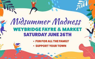 Midsummer Madness – Weybridge Fayre & Market